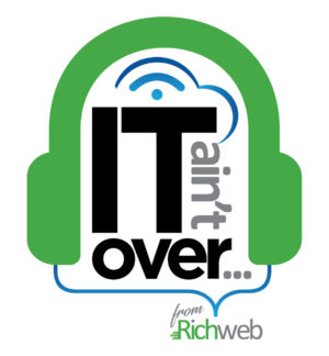 Richweb_IT-Aint-Over_Podcast_Logo